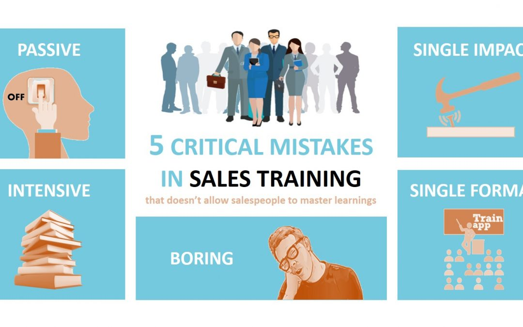 5 Critical mistales in sales training you are probably doing